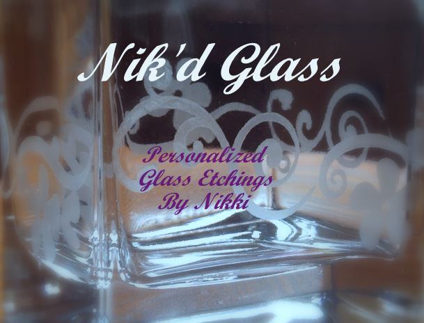 Nik'd Glass - Rowley, Ma Personalized hand-etched glass